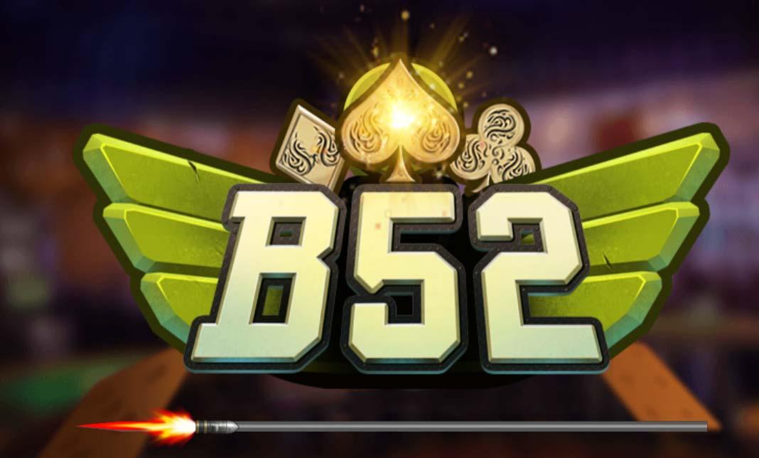 Game B52 là gì mà sao nhiều người yêu thích đến thế